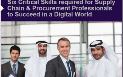 Six Critical Skills required for Supply Chain & Procurement Professionals to Succeed in a Digital World