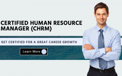 Why Become a Certified Human Resource Manager?