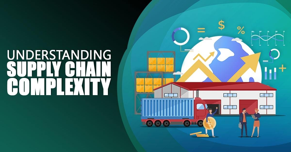 Reducing Complexity in Global Supply Chains – Free Webinar by Michael Proffitt