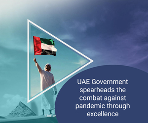 UAE Government spearheads the combat against pandemic through excellence